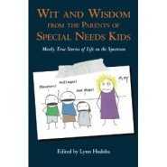 Wit and Wisdom of Special Needs Bloggers